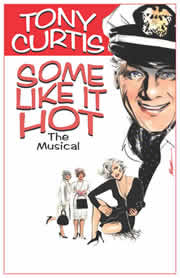 "Tony Curtis Staring in the Musical ""Some Like It Hot'"